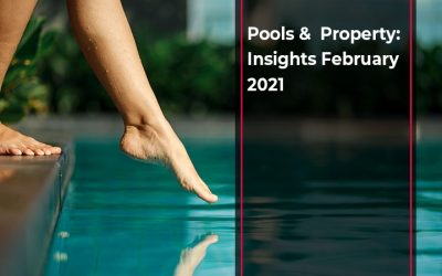 Pools & Property: Insights February 2021